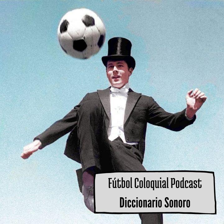 Fútbol Coloquial Podcast