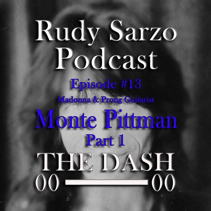 Monte Pittman Episode 13  Part 1