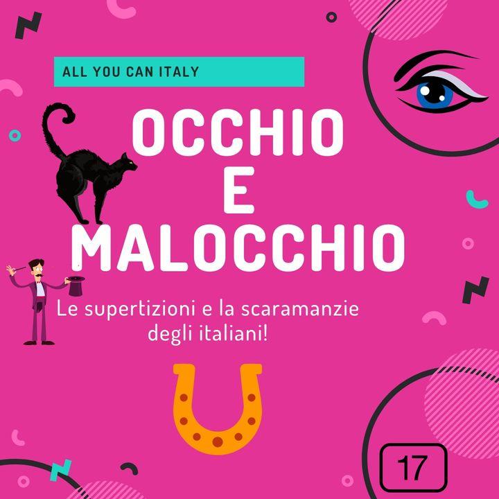 Occhio e Malocchio. Le superstizioni e le scaramanzie degli italiani.