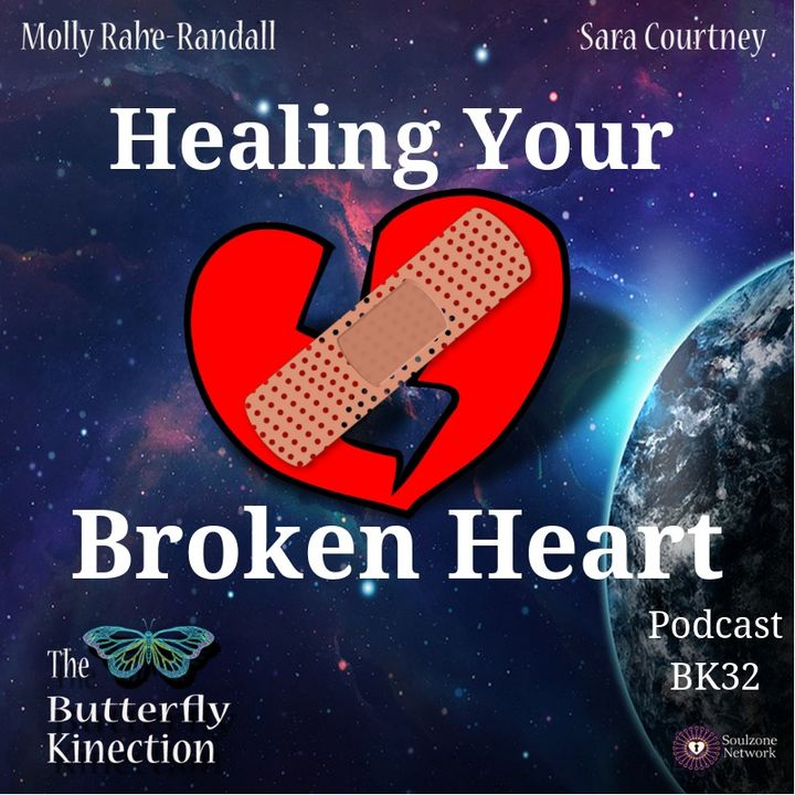 BK32: Healing Your Broken Heart