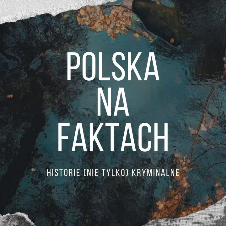odc.19: Zlikwidować Cel | podcas kryminalny | Cerekwica Stara 2018