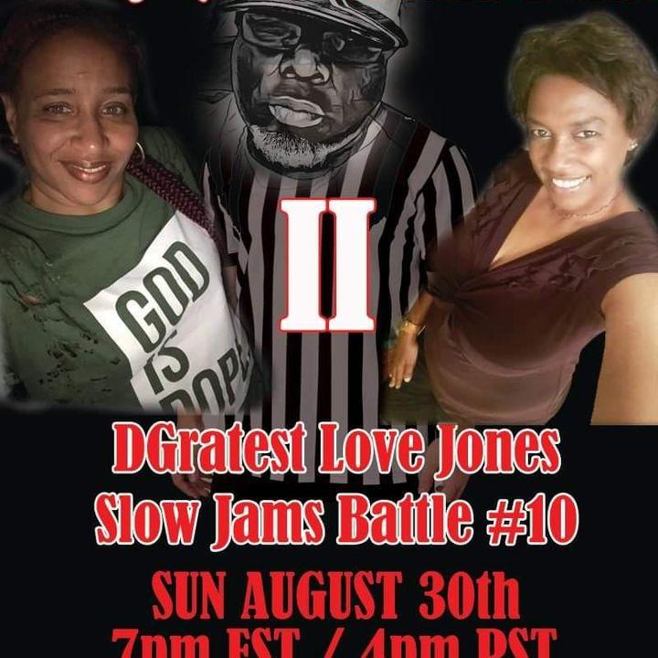 "DGratest Sunday Night Love Jones Presents : The Battle of The Slow Jams Part 10 : Shelly Q vs Mocha Bella II ""The Rematch"""