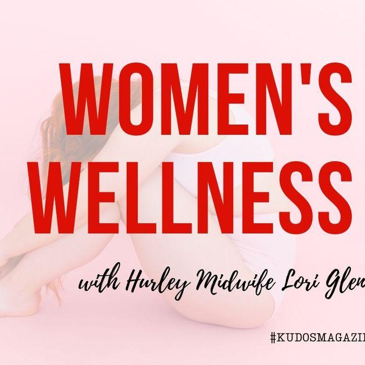 Hurley Midwife Women's Wellness Wisdom with Lori Glenn