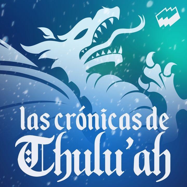 Las Crónicas de Thulu'ah