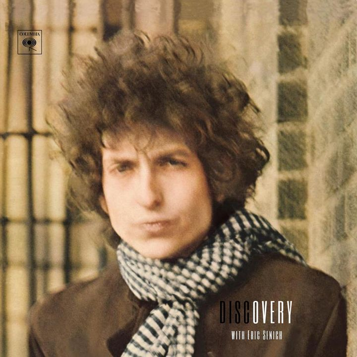 Episode 64 | Bob Dylan 'Blonde on Blonde'
