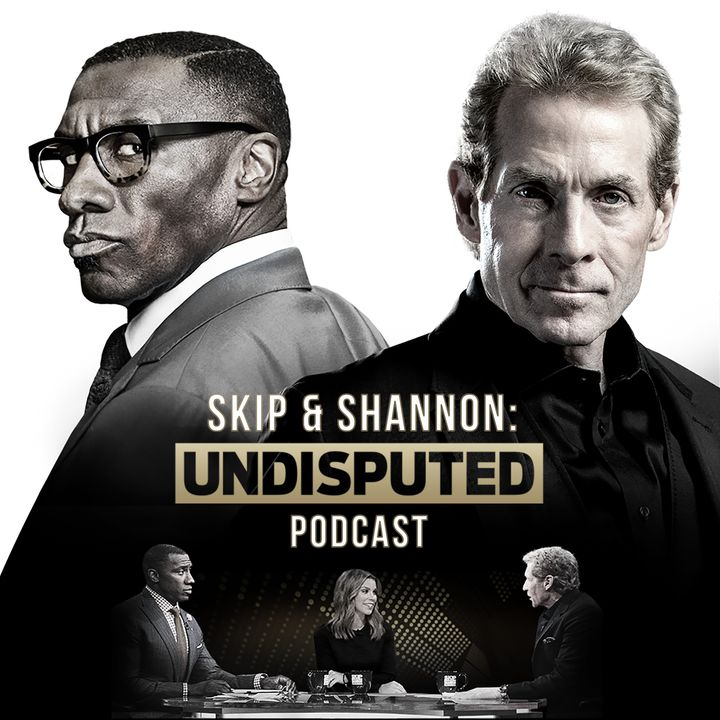 Skip and Shannon: Undisputed