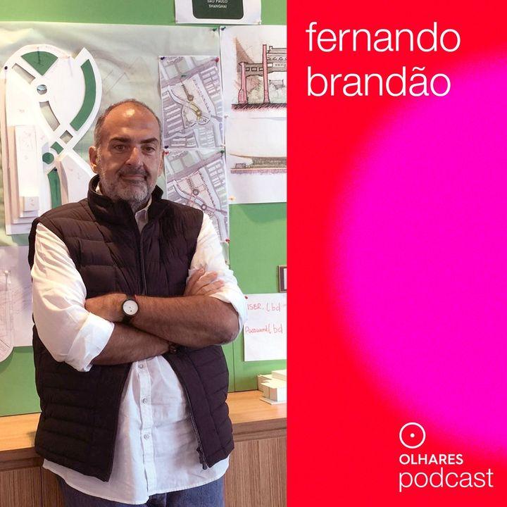 Olhares Criativos #10: Fernando Brandão