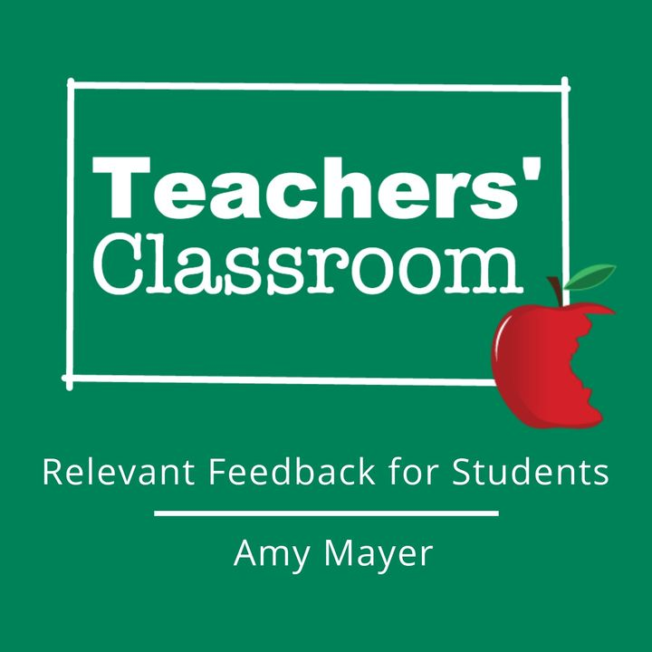 Quickly Providing Relevant Feedback to Students with Amy Mayer