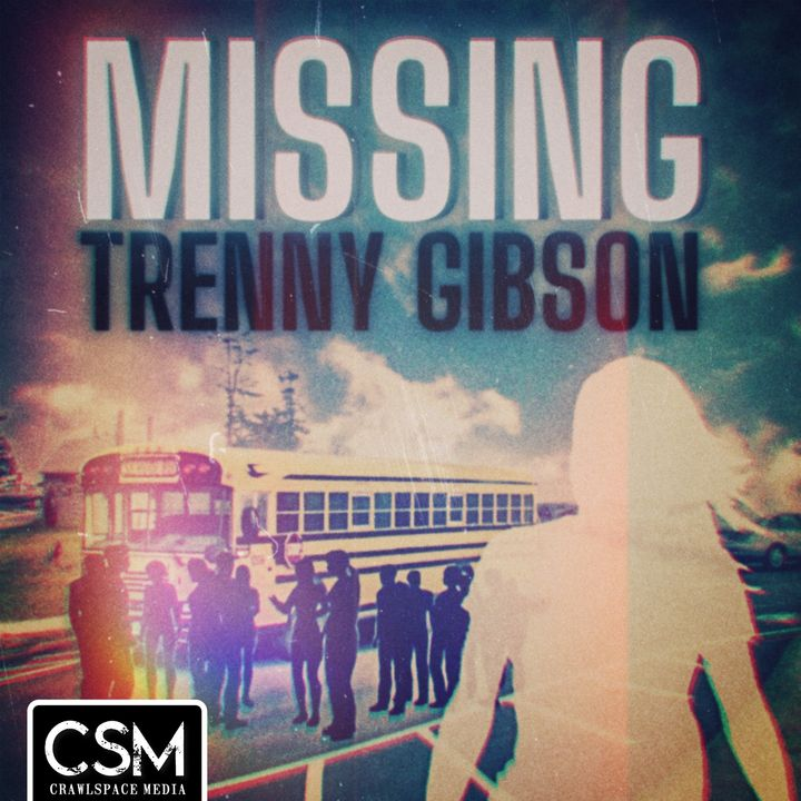 Missing Trenny Gibson