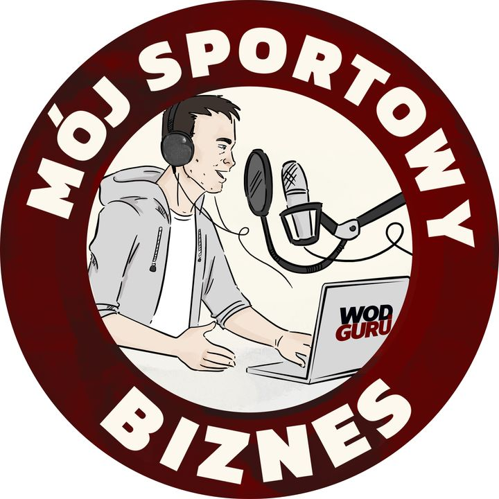 Mój sportowy biznes - WodGuru podcast