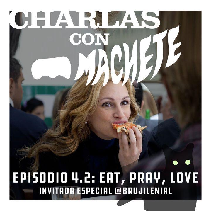 Eat, Pray, Love - Parte 2