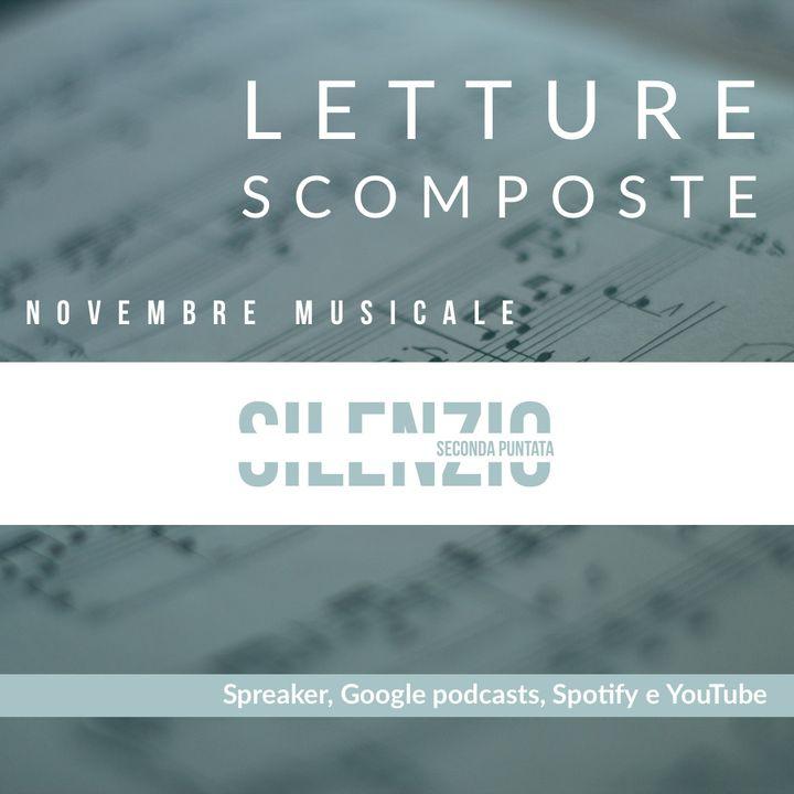 Novembre Musicale: il Silenzio (seconda puntata)