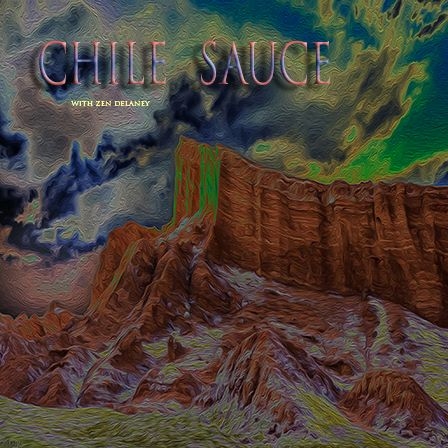 Chile Sauce with Zen Delaney on Lingo Radio Friday 19 February 2021