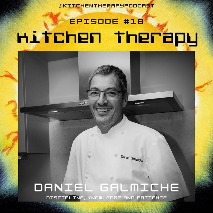 Kitchen Therapy: The Daniel Galmiche Files