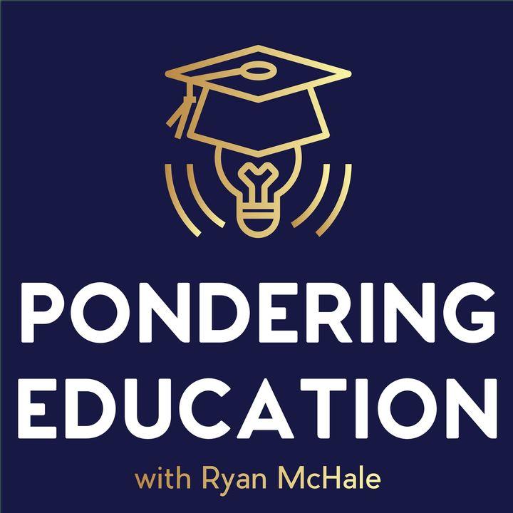 Pondering Education S2 E6: Teacher Leadership with Dr. Jill Harrison Berg