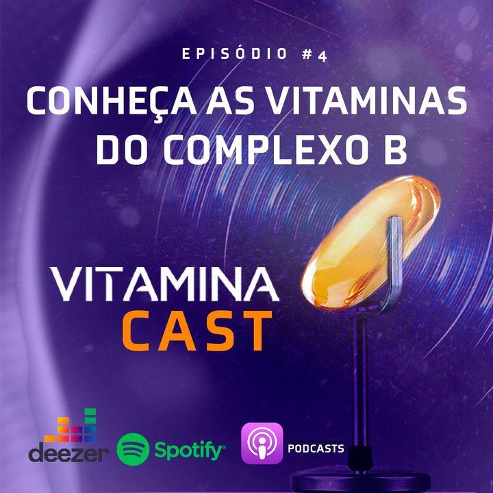 Conheça as vitaminas do complexo B