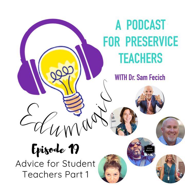 Advice for Student Teachers Part 1 - 19