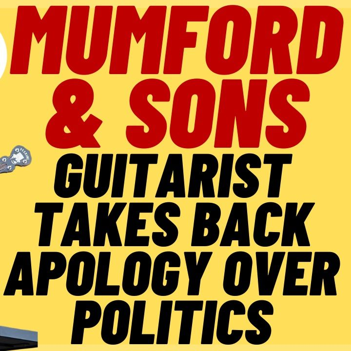 MUMFORD AND SONS' Winston Marshall Retracts Apology To Left