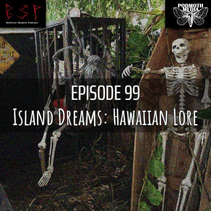 Island Dreams: Hawaiian Lore