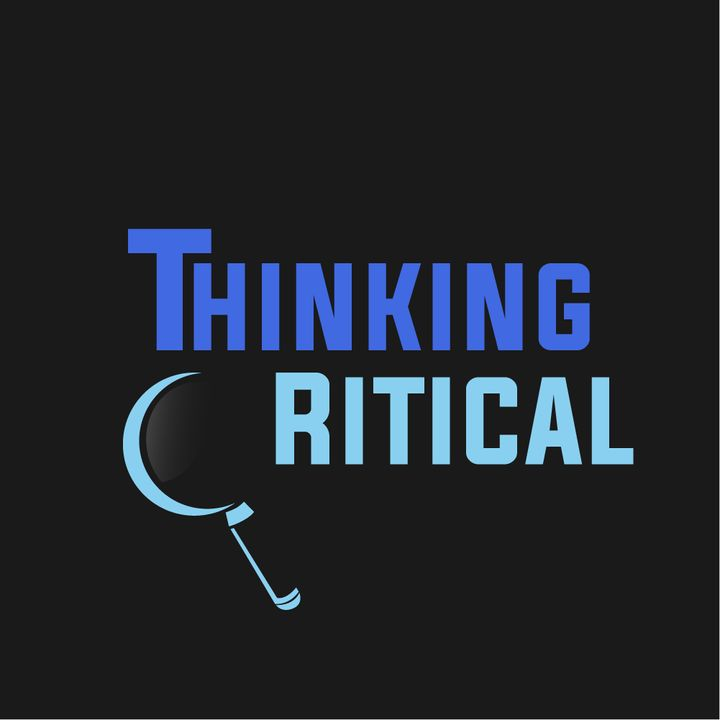 Episode #98: Thinking Critical's Wes Returns