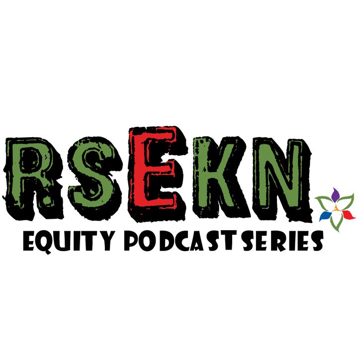 RSEKN Equity Podcast Series