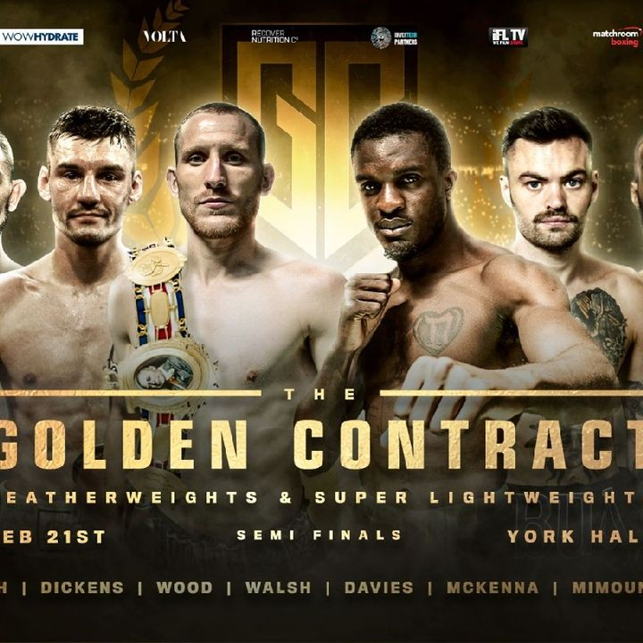 Preview Of The Semifinals Of The Golden Contract In York Hall Live On Friday On Sky Sports In UK And Ireland And ESPN+ In America!!!