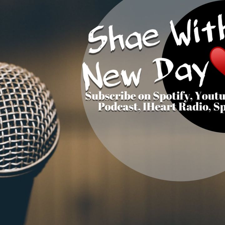 Shae With A New Day with Shalandab Episode 3 Special Guest Author Brandy Heglar