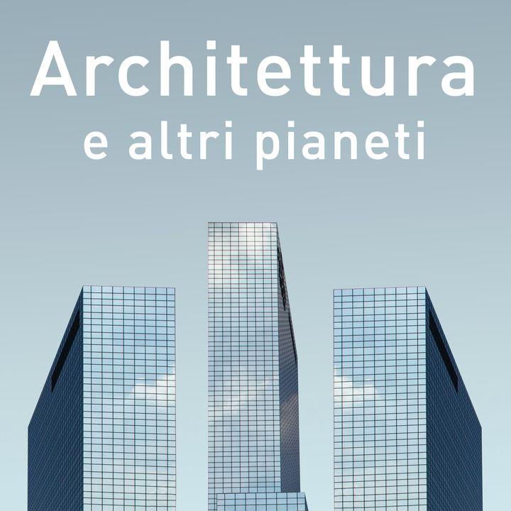 Architettura e altri pianeti