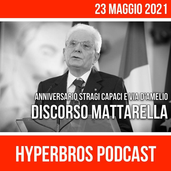 Anniversario Stragi di Capaci e via D'Amelio, il ricordo del presidente Mattarella
