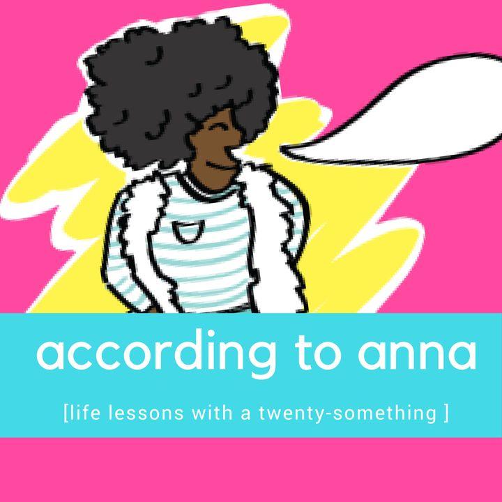 According to Anna