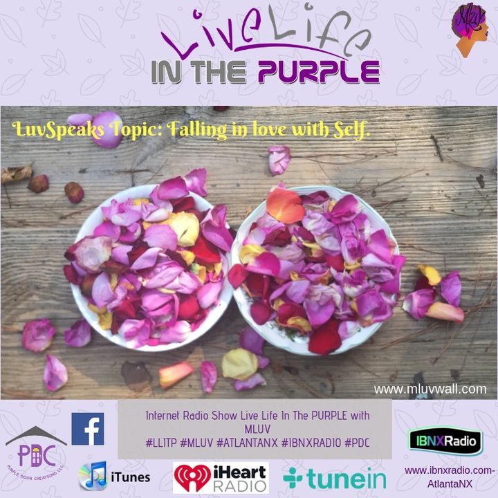 """LuvSpeaks Segment 11-13-18  """"Falling In Love With Self"""" on Live Life In The Purple"""
