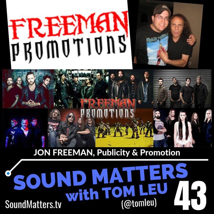 043: Jon Freeman-Music Publicist & Promoter