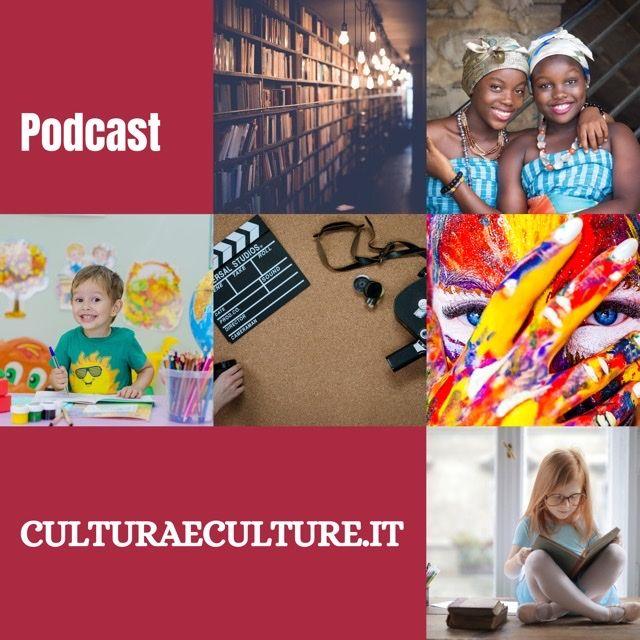 culturaeculture.it - Il PODCAST