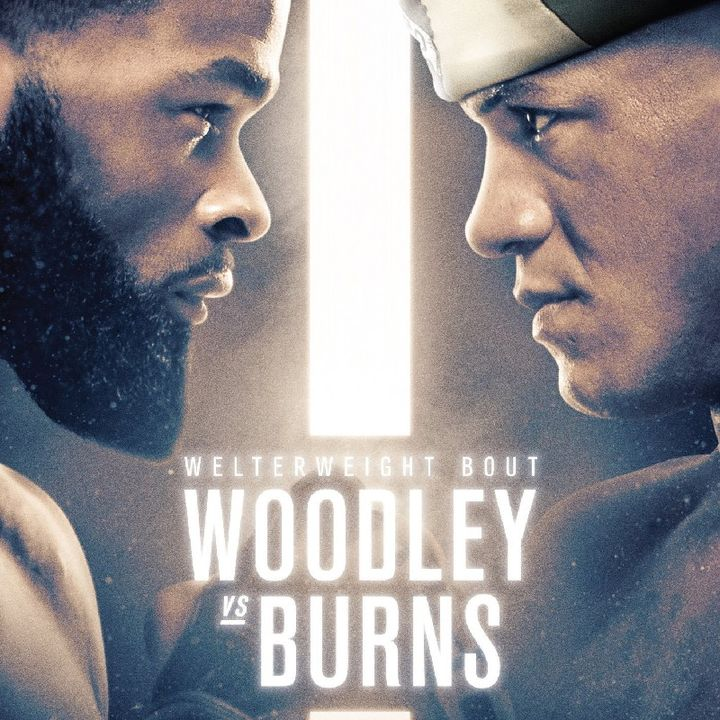 Preview Of The UFC APEX Card Headlined By Tyrone Woodley-Gilbert Burns Live On Espn Saturday Night In Las Vegas