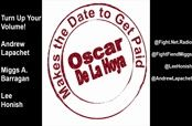 Oscar De La Hoya: Making a Date to Box and Get Paid
