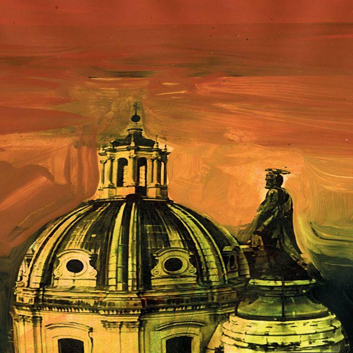 Puccini's Tosca: Settings, the Basilica of Sant'Andrea della Valle in Rome