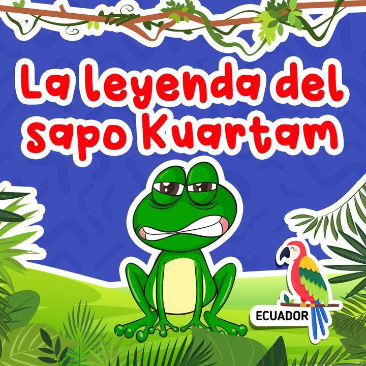 Cuentos para niños I La leyenda del sapo Kuartam 08