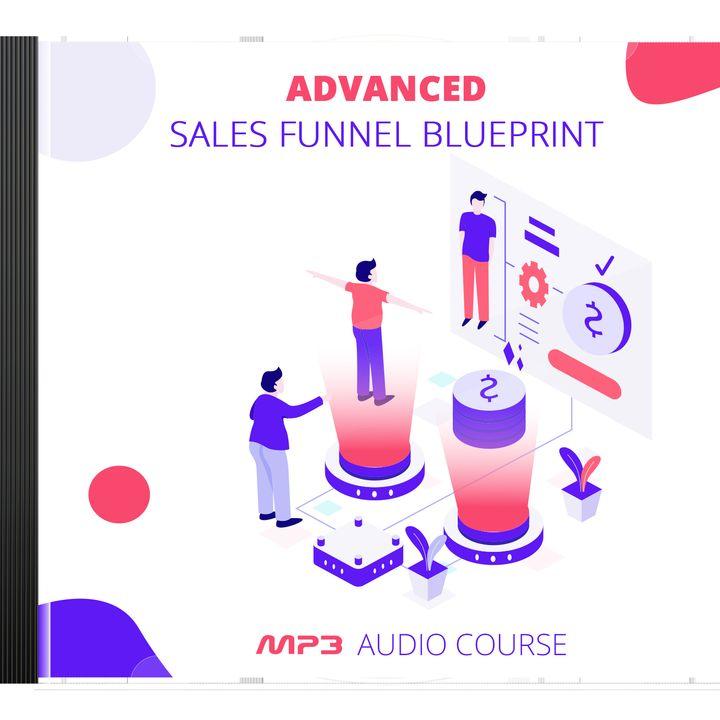 Advanced Sales Funnel Blueprint #1
