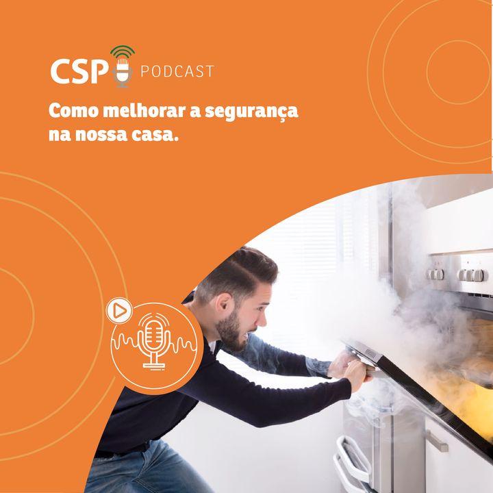 CSP Podcast T02 EP26 - Como melhorar a segurança na nossa casa