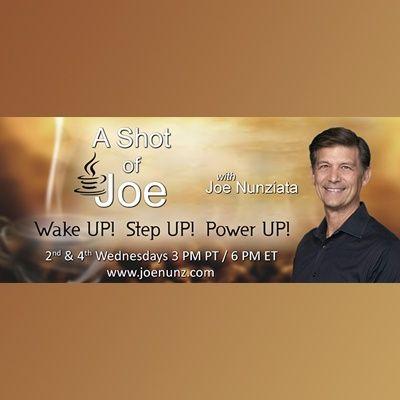 A Shot of Joe with Joe Nunziata
