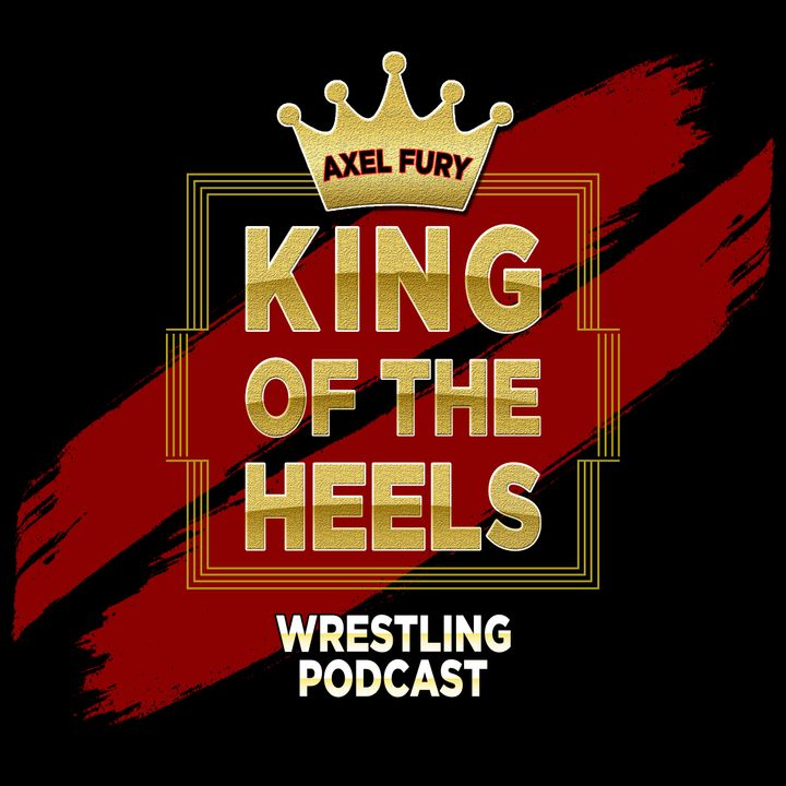 King of the Heels Podcast