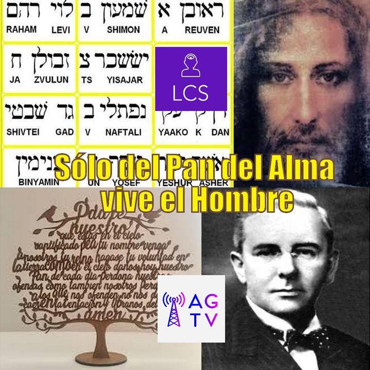 # 122 Sólo del Pan del Alma vive el Hombre #PadreNuestro #Arameo #EmmetFox #SermondelaMontaña #Metafisica