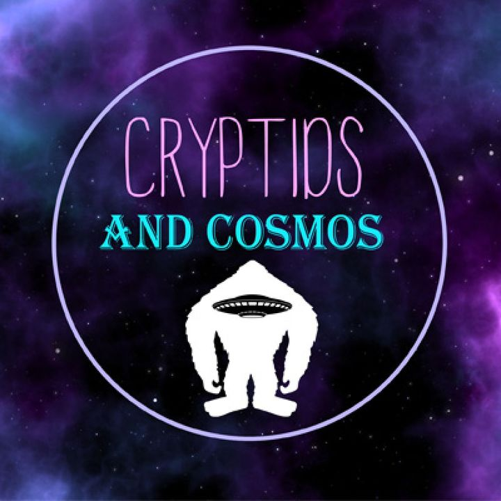 Cryptids and Cosmos