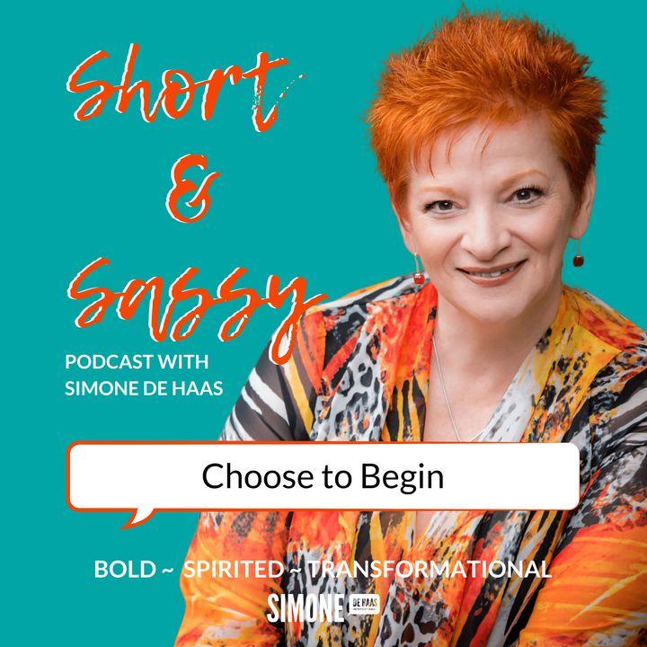 Choose to Begin