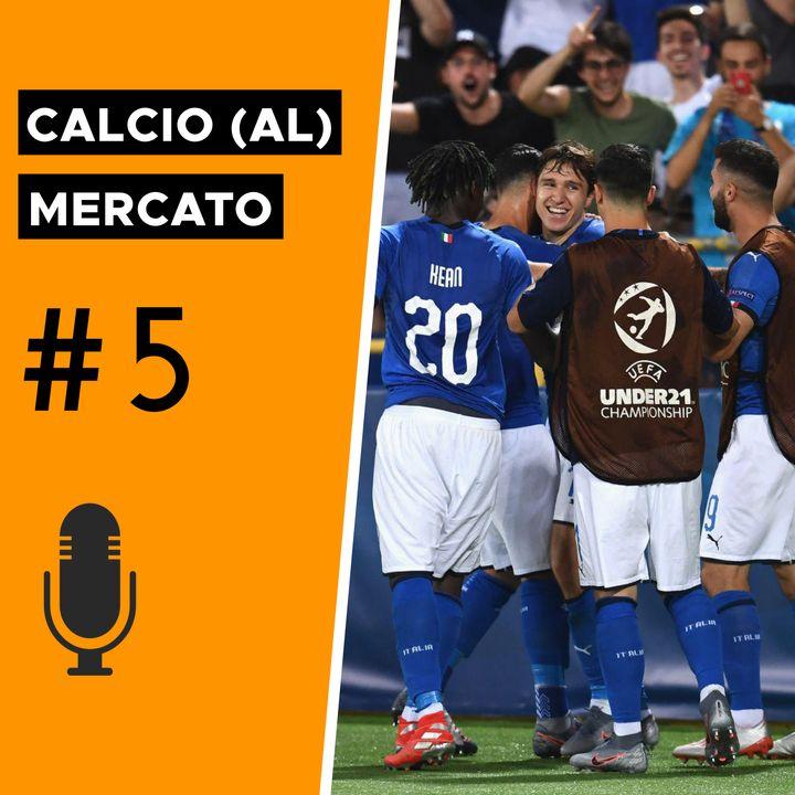 Tra Europeo e mercato: i due valori dell'Under 21 - Calcio (al) Mercato #5