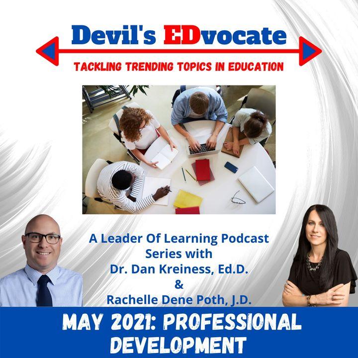 Devil's EDvocate: Professional Development
