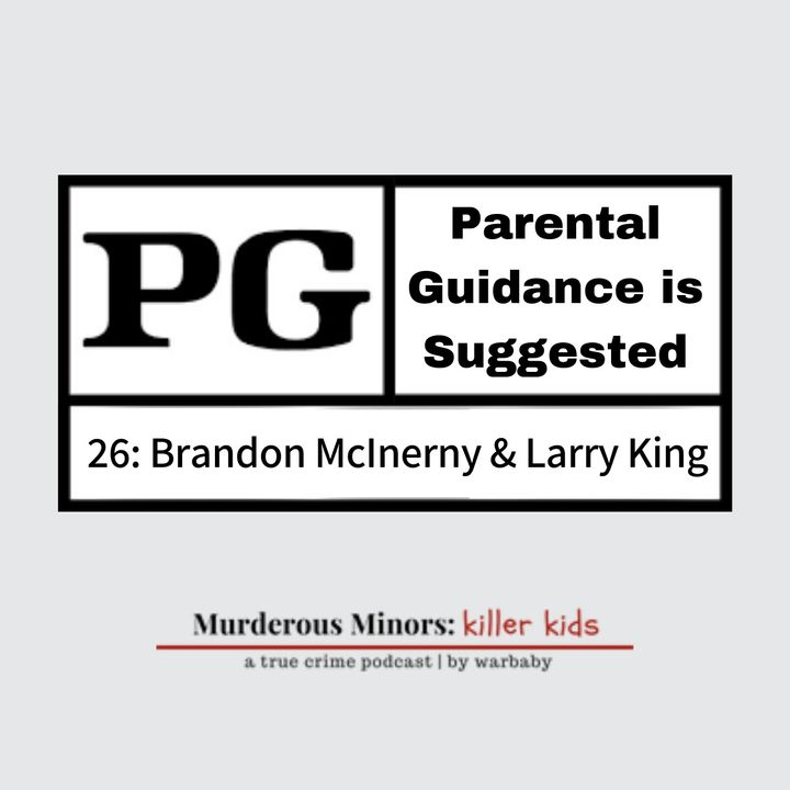 Parental Guidance is Suggested (Brandon McInerny/Larry King)