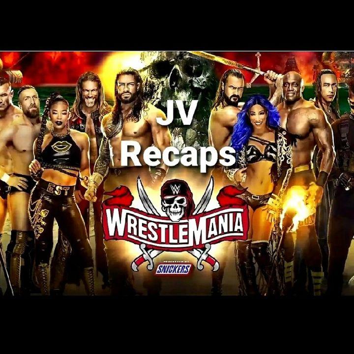 Episode 60 - Wrestlemania 37' Night Two Recap