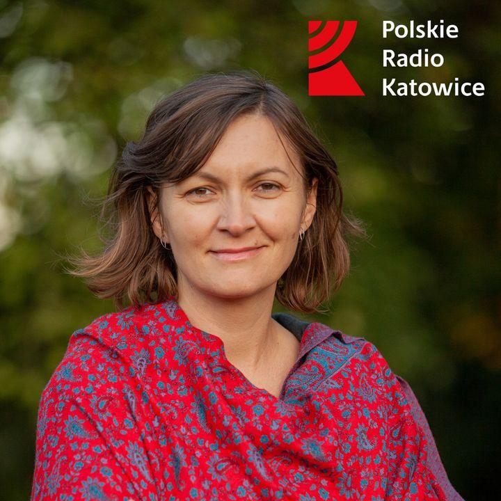 Siła spokoju. Siła kobiet | Radio Katowice