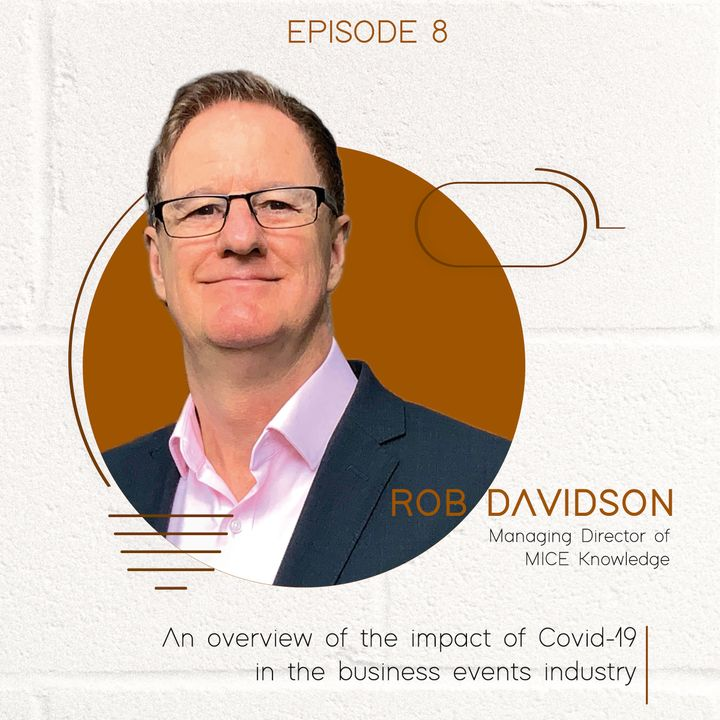 Dr Rob Davidson: An overview of the impact of Covid-19 in the business events industry